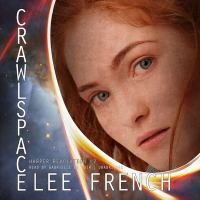 Imagen de portada para Crawlspace. bk. 2 [sound recording CD] : Harper revolution series