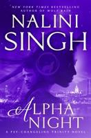 Cover image for Alpha night. bk. 4 : Psy-changeling trinity series