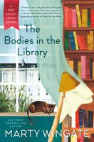 Cover image for The bodies in the library : First edition library mystery series