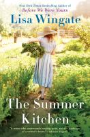 Cover image for The summer kitchen Blue Sky Hill Series Series, Book 2.