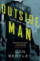 Imagen de portada para The outside man. bk. 2 : Matt Drake thriller series