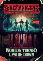 Cover image for Stranger things : worlds turned upside down
