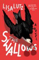 Imagen de portada para The swallows : a novel