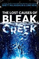 Cover image for The lost causes of Bleak Creek : a novel