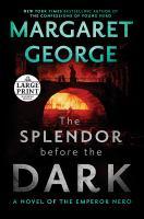 Cover image for The splendor before the dark. bk. 2 Nero series