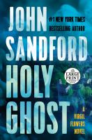 Cover image for Holy ghost. bk. 11 [large print] : Virgil Flowers series