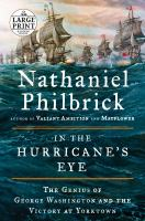 Cover image for In the hurricane's eye the genius of George Washington and the victory at Yorktown