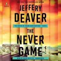 Cover image for The never game. bk. 1. [sound recording CD] : Colter Shaw series