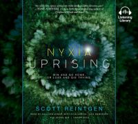 Cover image for Nyxia uprising. bk. 3 [sound recording CD] : Nyxia triad series