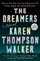 Cover image for The dreamers [large print] : a novel
