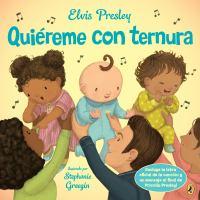 Cover image for Elvis Presley : Quiéreme con ternura