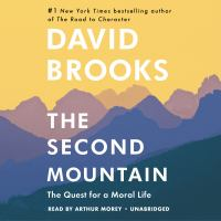 Cover image for The second mountain [sound recording CD] : the quest for a moral life