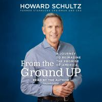 Cover image for From the ground up [sound recording CD] : a journey to reimagine the promise of America