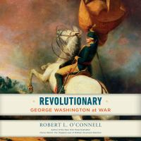 Cover image for Revolutionary George Washington at War.