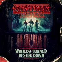 Cover image for Stranger things worlds turned upside down