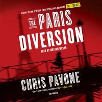 Cover image for The Paris diversion. bk. 4 [sound recording CD] : Expats series
