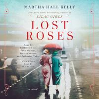 Cover image for Lost roses [sound recording CD] : a novel