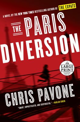 Imagen de portada para The Paris diversion. bk. 4 [large print] : Expats series