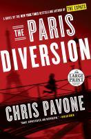 Cover image for The Paris diversion. bk. 4 [large print] : Expats series