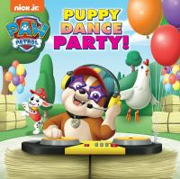 Cover image for PAW Patrol : Puppy dance party!