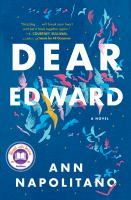 Cover image for Dear Edward : a novel