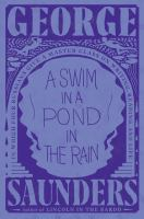 Cover image for A swim in a pond in the rain : in which four Russians give a master class on writing, reading, and life