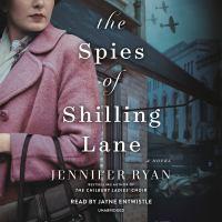 Imagen de portada para The spies of shilling lane A Novel.