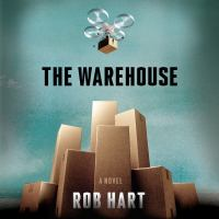 Cover image for The warehouse A Novel.