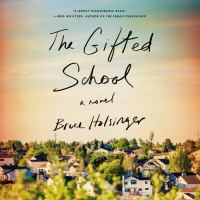 Cover image for The gifted school A Novel.