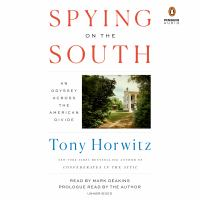 Cover image for Spying on the South [sound recording CD] : an odyssey across the American divide