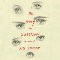 Cover image for The body in question A Novel.