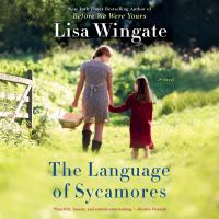 Cover image for The language of sycamores Tending roses series, book 3.