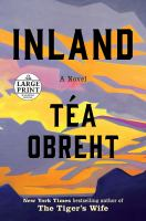 Cover image for Inland a novel