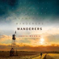 Imagen de portada para Wanderers A Novel.