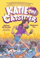 Imagen de portada para Katie the catsitter. bk. 1 [graphic novel] : Katie the catsitter series
