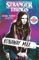 Cover image for Stranger thing. bk. 3 : Runaway Max / Stranger things series
