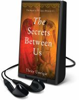 Cover image for The secrets between us [Playaway]