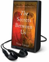 Imagen de portada para The secrets between us [Playaway]