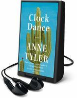 Imagen de portada para Clock dance [Playaway] : a novel
