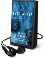 Cover image for The ever after [Playaway] : a novel