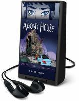 Imagen de portada para The agony house [Playaway]