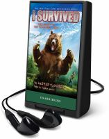 Cover image for I survived the attack of the grizzlies, 1967 [Playaway] : I survived series