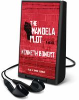 Cover image for The Mandela plot [Playaway] : a novel