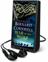 Cover image for War of the wolf. bk. 11 [Playaway] : Last Kingdom series