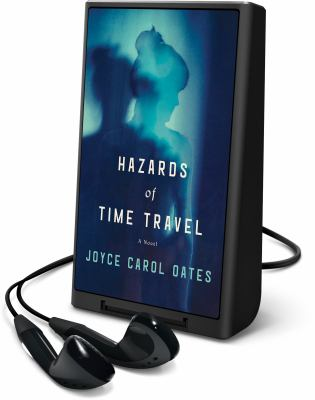 Cover image for Hazards of time travel [Playaway] : a novel
