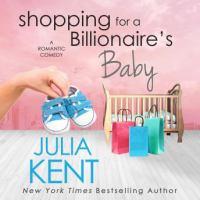 Imagen de portada para Shopping for a billionaire's baby