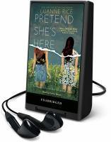 Imagen de portada para Pretend she's here [Playaway]