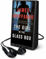 Cover image for The girl in the glass box. bk. 15 [Playaway] : Jack Sywteck series
