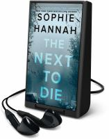 Cover image for The next to die. bk. 10 [Playaway] : Culver Valley crime series