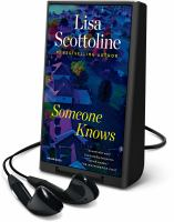 Cover image for Someone knows [Playaway]